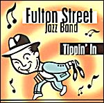 Album front cover: Fulton Stree Jazz Band - Tippin' in